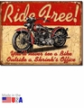 """Ride Free\"" Tin Sign"