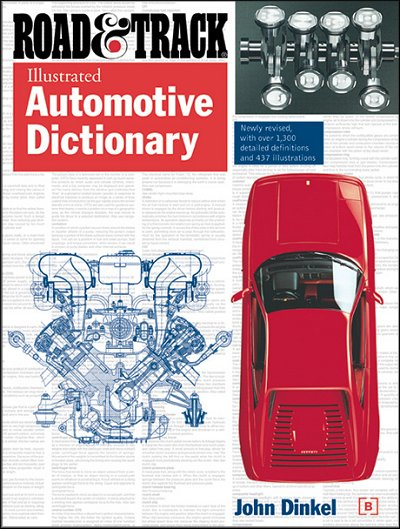 Road & Track Illustrated Automotive Dictionary