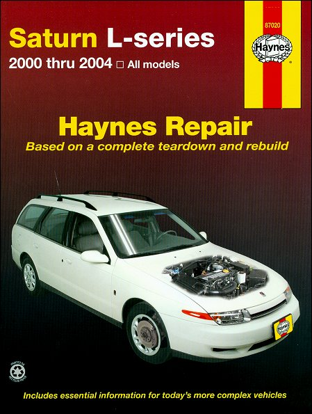 saturn l series 2 2l v4 3 0l v6 repair manual 2000 2004 haynes rh themotorbookstore com Saturn Repair Manual PDF Saturn L Series Sedan