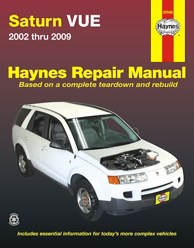 saturn vue repair service manual 2002 2009 haynes 87040 rh themotorbookstore com saturn vue service manual 2004 2005 saturn vue service manual