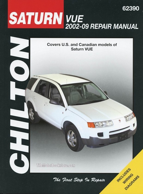 saturn vue repair service shop manual 2002 2009 chilton 62390 rh themotorbookstore com 2010 Saturn Vue 2014 Saturn Vue