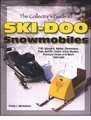 Ski-Doo Snowmobile Collector's Guide 1959-1995