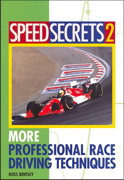 Speed Secrets 2: More Professional Race Driving Techniques