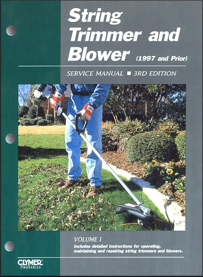 String Trimmer and Blower Service and Repair Manual 3rd Edition 1997 and Prior