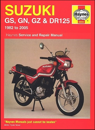 Suzuki GS125, GS125ES, GN125, GZ125 Marauder, DR125S Repair Manual 1982-2005