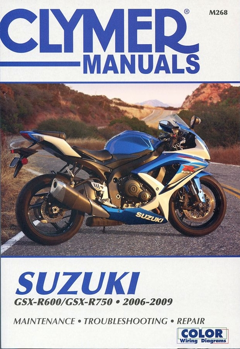 Suzuki GSX-R600 / GSX-R750 Repair Manual: 2006-2009
