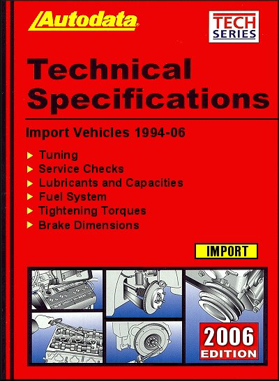Technical Specifications: Import Vehicles 1994-2006