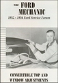 The Ford Mechanic - 1952-1954 Ford Service Forum - Convertible Top and Window Adjustments