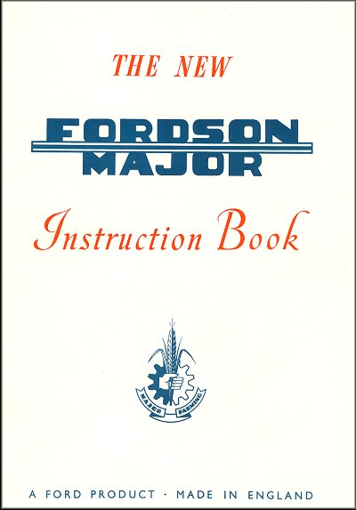 The New Fordson Major Instruction Book 1953-1961