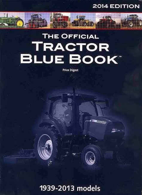 Tractor Blue Book >> Official Tractor Blue Book Tractor Price Guide 1939 2013 Clymer