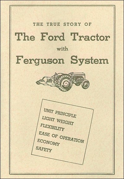 The True Story of The Ford Tractor with Ferguson System