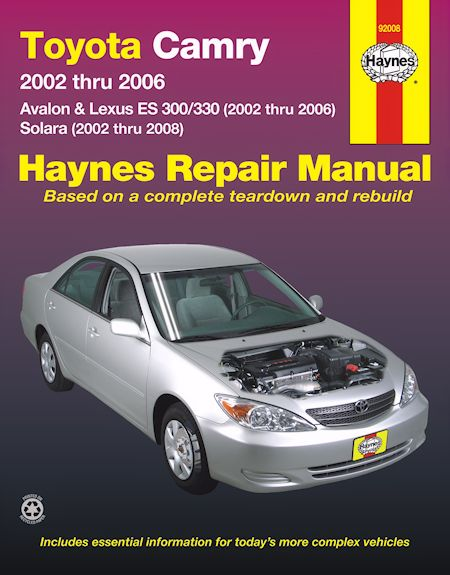 Toyota Camry, Avalon, Lexus ES300/330 2002-2006 and Solara 2002-2008 Repair Manual