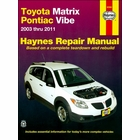 Toyota Matrix, Pontiac Vibe Haynes Repair Manual 2003-2011