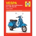Vespa P125, PX125, P150, PX150, P200, PX200, LML Star 2T Repair Manual 1978-2014
