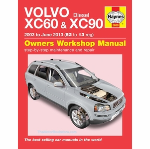 Volvo XC60 & XC90 Diesel Repair Manual: 2003-2013