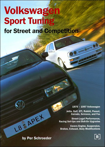 VW Sport Tuning: For Street and Competition 1975-1997
