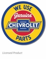 """We Use Genuine Chevrolet Parts\"" Tin Sign"