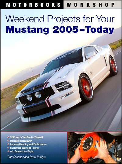 Weekend projects for your mustang 2005 2010 52 diy projects solutioingenieria Gallery