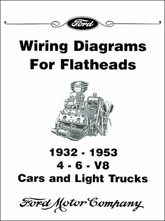 wiring diagrams for ford flatheads 4 6 v8 1932 1953 28 1932 1953 licensed ford wiring diagrams for flathead engines 1953 ford wiring diagram at gsmx.co