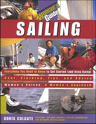 Woman's Guide to Sailing: Everything You Need to Get Started