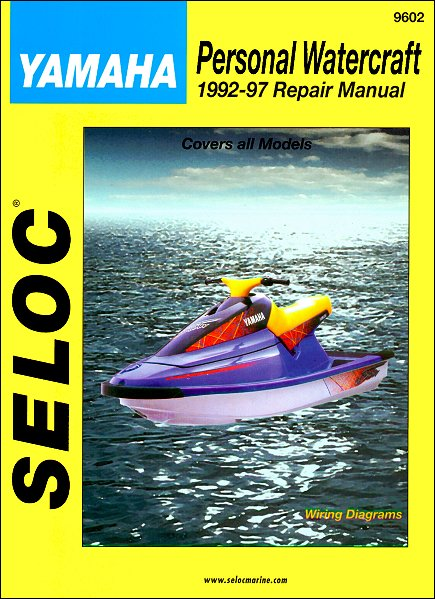 yamaha 650 700 760 1100 pwc repair manual 1992 1997 seloc. Black Bedroom Furniture Sets. Home Design Ideas