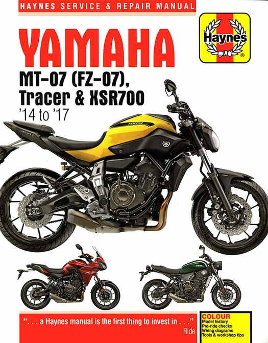 Yamaha MT-07, FZ-07, Tracer, XSR700 Repair Manual 2014-2017