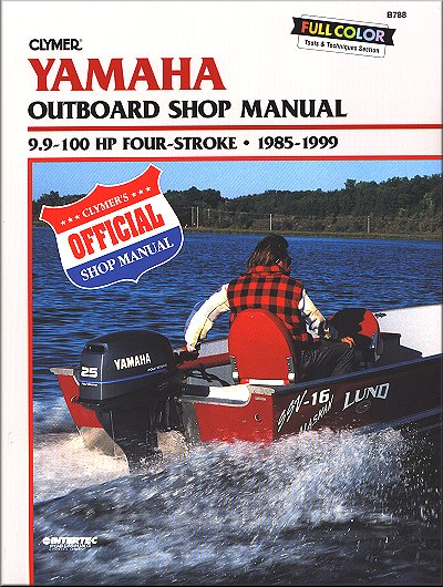 Yamaha outboard repair manual 9 9 100hp 4 stroke 1985 1999 for Yamaha 9 9 hp outboard motor manual
