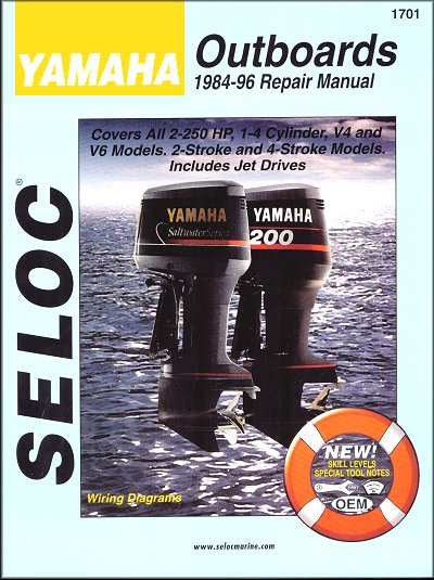 Yamaha Outboard Repair Manual All 2 250 HP 1 4 Cylinder V4 And V6 2 And 4 Stroke Models Including Jet Drives 1984 1996