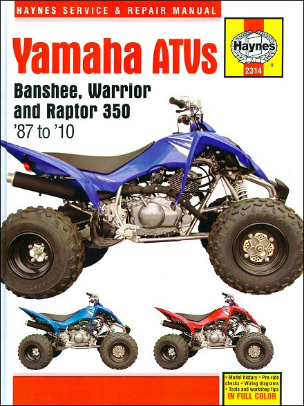 yamaha banshee warrior raptor 350 repair manual 1987 2010 haynes rh themotorbookstore com yamaha warrior yfm 350 service repair manual 2002 yamaha warrior 350 repair manual