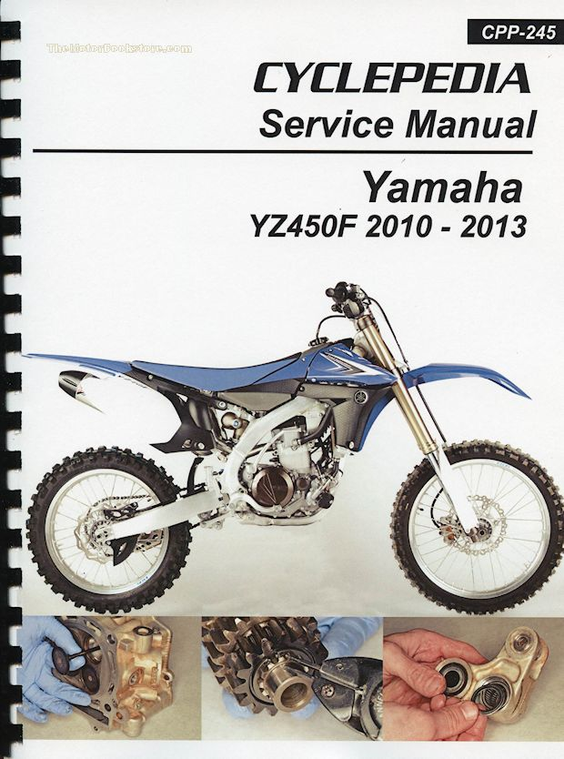 Yamaha YZ450F Service Manual: 2010-2013