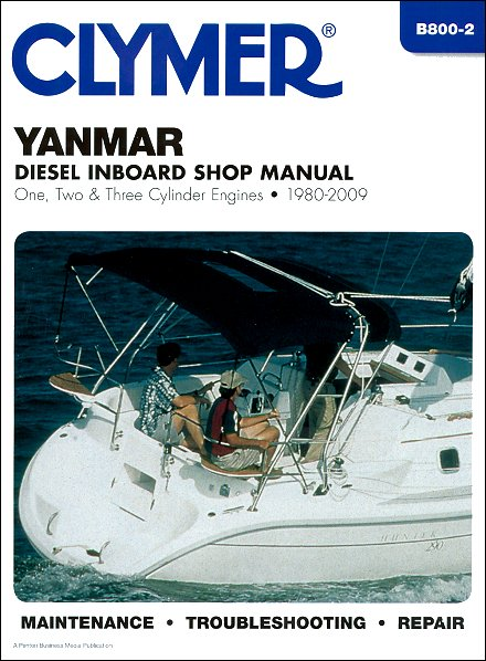 Yanmar GM Diesel Inboard Repair Manual One, Two & Three Cylinder Engines, 1980-2009