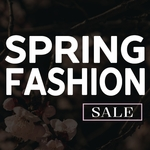 SPRING FASHION SALE