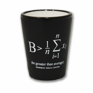 Be Greater Than Average Shot Glass