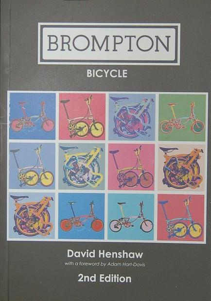 Brompton Bicycle - 2nd Edition|by D. Henshaw