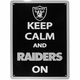 Raiders Keep Calm Sign