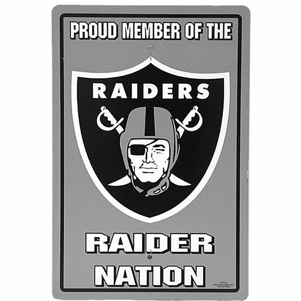 Raiders Plastic Proud Member Sign