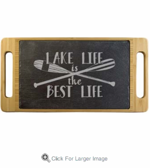 Lake Life is the Best Life Slate & Bamboo Serving Tray - Click to enlarge