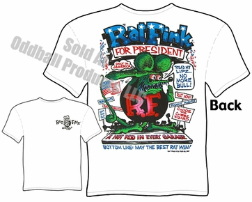 Rat Fink For President T Shirt Big Daddy Clothing Line Ed Roth Tee