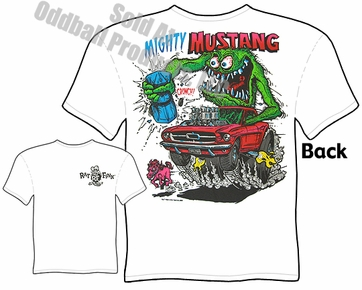 Rat Fink T Shirt Mighty Mustang Big Daddy Tee Ed Roth Clothing