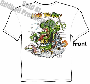 RatFink T ShirtBig Daddy Shirt Ed Roth Tee Rat Fink I Like The