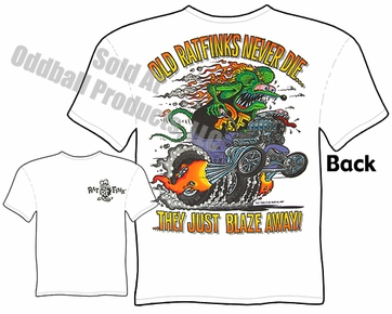 Rat Fink T Shirt Old Rat Finks Never Die Big Daddy Shirt Model T