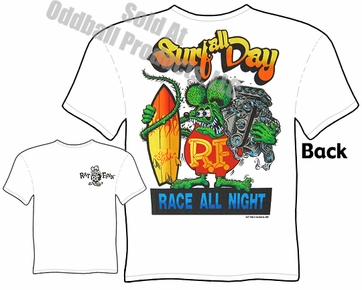 Rat Fink T Shirt Surf All Day Race All Night Big Daddy Ed Roth Tee