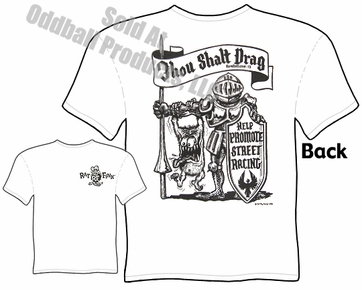 Rat Fink T Shirt Thou Shalt Drag Ed Big Daddy Roth T Shirts