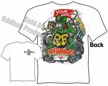 Rat Fink T Shirt Big Daddy T Ed Roth Apparel Your House, My Garage