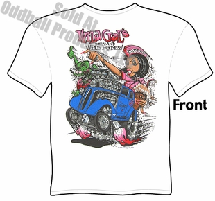 RatFink T Shirts 48-53 Ford Anglia Wild Gals Demand Wild Rides Big Daddy Tee