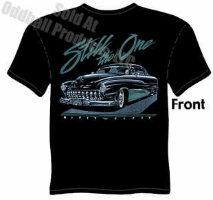 Custom Cars - Still The One, 1950 Mercury T-shirt