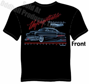 Custom Cars - Unforgettable 1954 Chevy T-shirt
