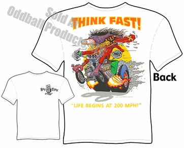 Rat Fink T Shirt Think Fast Ed Roth Clothing Big Daddy T
