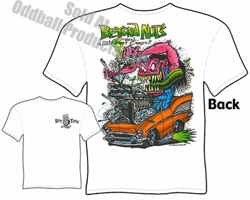 Rat Fink Clothing Big Daddy T 1957 57 Chevy Beyond Nuts Rat Fink T Shirt