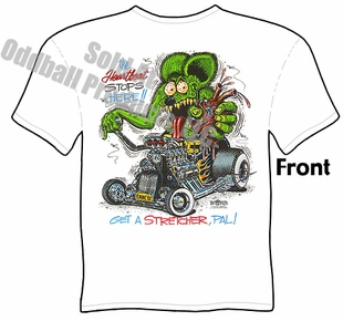 Rat Fink Shirt Big Daddy T Ford Model T The Heartbeat Stops Here T Shirt